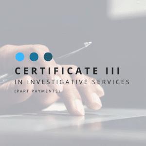 Certificate iii Investigative Services